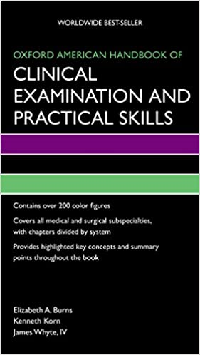 Oxford American Handbook of Clinical Examination and Practical Skills (Oxford American Handbooks of Medicine) Illustrated Edition