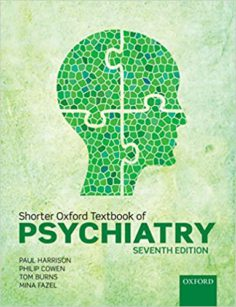 Shorter Oxford Textbook of Psychiatry 7th Edition