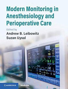 Modern Monitoring in Anesthesiology and Perioperative Care