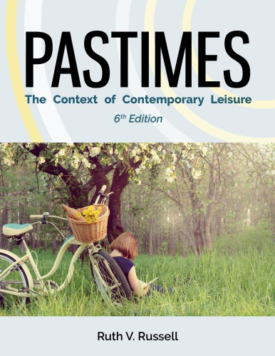 Pastimes: The Context of Contemporary Leisure