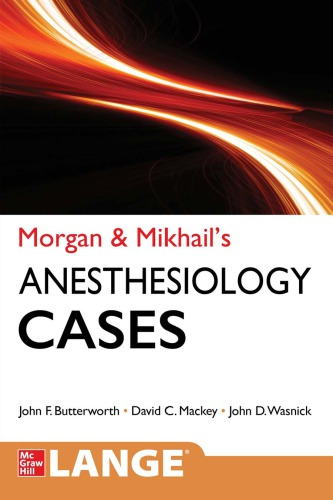 Morgan & Mikhail's Clinical Anesthesiology Cases