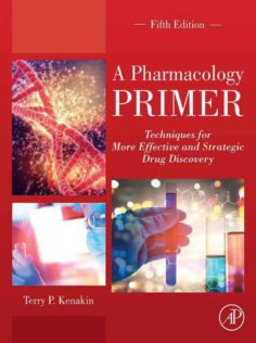 A Pharmacology Primer: Techniques for More 5th edition