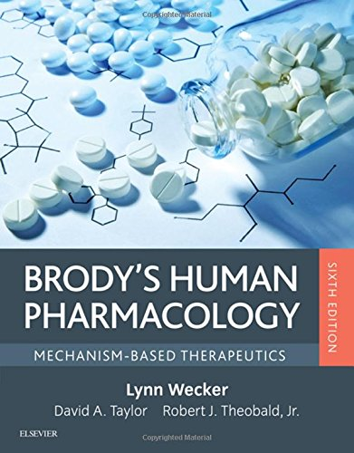 Brody's Human Pharmacology: Mechanism-Based Therapeutics 6th edition
