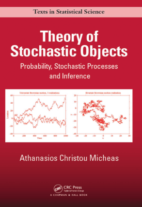 Theory of Stochastic Objects Probability, Stochastic Processes and Inference